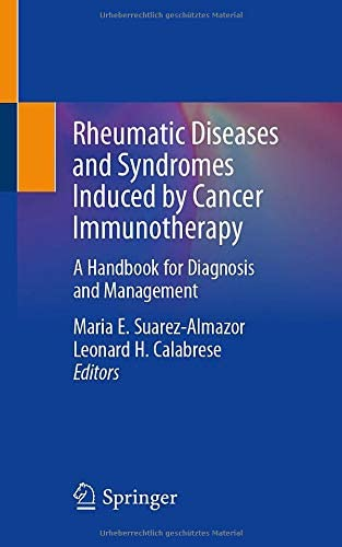 Rheumatic Diseases and Syndromes Induced by Cancer Immunotherapy A Handbook for Diagnosis and product image