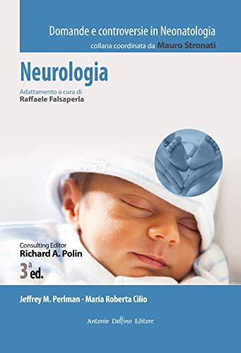 Neurologia, 3ªed - Domande e controversie In Neonatologia
