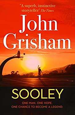 Sooley: The Gripping New Bestseller from John Grisham – Perfect for Father's Day (English Edition)