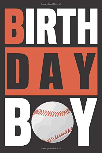 Baseball Birthday Boy: Birthday Notebook for Baseball Boy, Gift For Baseball Lover, can be used as a Journal, Notebook, Diaries and more ,( 110 Lined ... notebook for kids, Children, Boys, Teens ....