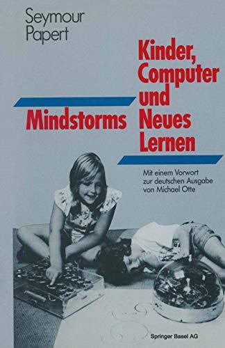 Mindstorms: KINDER, COMPUTER UND Neues Lernen