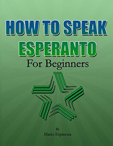 HOW TO SPEAK ESPERANTO: For Beginners (Paperback)