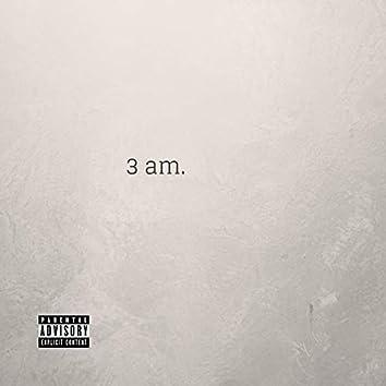 3am. (feat. DL Saint)