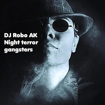 Night Terror Gangsters