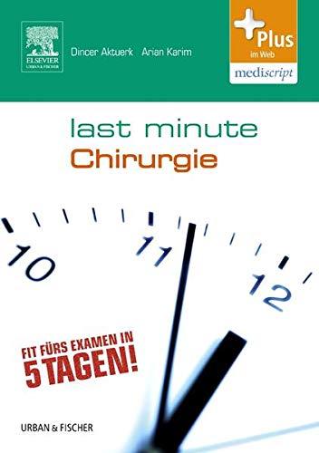 Last Minute Chirurgie: mit Zugang zum Elsevier-Portal