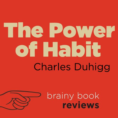 Review: The Power of Habit by Charles Duhigg audiobook cover art