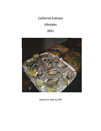 California Culinary Lifestyle 2021 (English Edition)