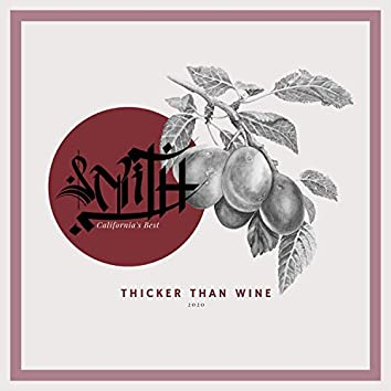 Thicker Than Wine