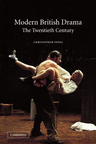 Modern British Drama: The Twentieth Century