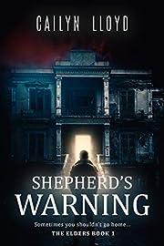 Shepherd's Warning (The Elders Book 1)