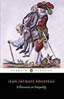 A Discourse on Inequality (Penguin Classics) by Jean-Jacques Rousseau Maurice Cranston(1985-02-05)