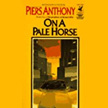 On a Pale Horse: Incarnations of Immortality, Book One