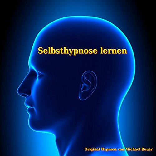 Selbsthypnose lernen Titelbild