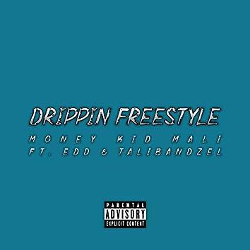 Drippin' Freestyle (feat. Edd & TalibandZel)