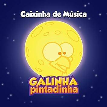 Caixinha de Música Galinha Pintadinha