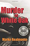 Murder at White Oak (Jake Weston Series)