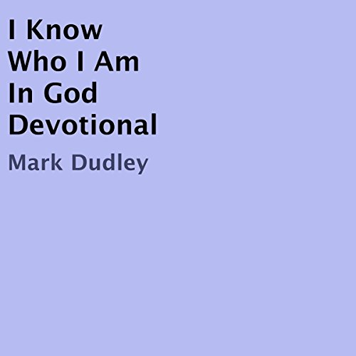 I Know Who I Am in God Devotional audiobook cover art
