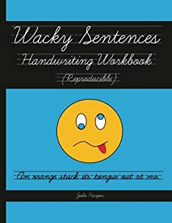 Wacky Sentences Handwriting Workbook (Reproducible): Practice Writing in Cursive (Third and Fourth Grade)