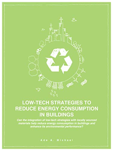 LOW-TECH STRATEGIES TO REDUCE ENERGY CONSUMPTION IN BUILDINGS