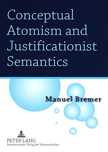 Conceptual Atomism and Justificationist Semantics