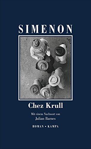 Buchseite und Rezensionen zu 'Chez Krull (Georges Simenon / Die großen Romane)' von Simenon, Georges