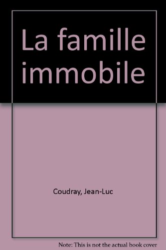 La Famille immobile (La Chrysolithe)