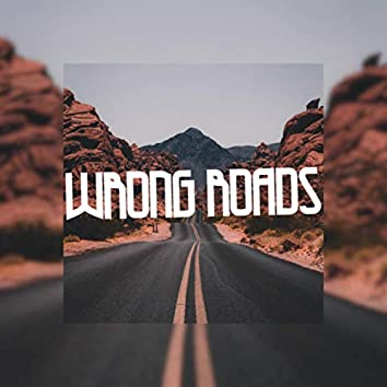 Wrong Roads