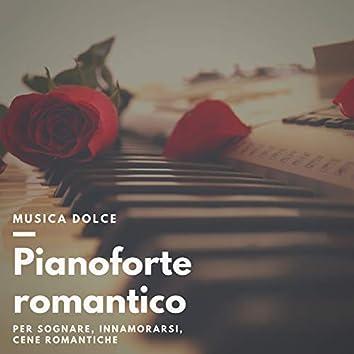 Pianoforte romantico - Musica dolce per sognare, innamorarsi, cene romantiche