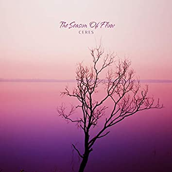 The Season Of Flow