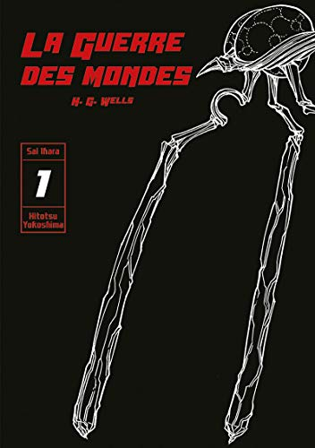 La Guerre des Mondes Edition simple Tome 1