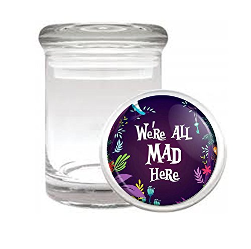 We're All Mad Here Alice Classic Fantasy Medical Odorless Glass Jar