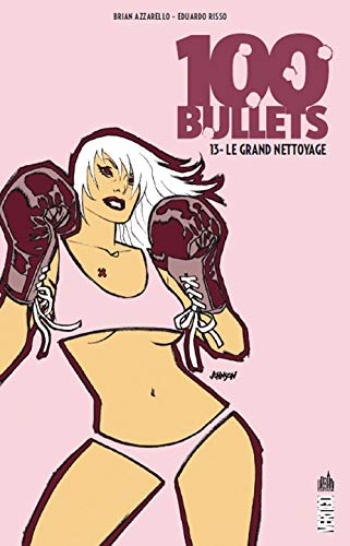 100 Bullets tome 13