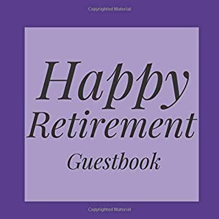 Happy Retirement Guestbook: Royal Purple Regal Guest Event Signing Book-Visitor Message Gift Log Tracker Recorder Organizer w/ Photo Space-Registry ... Present for Special Memories/Party Reception