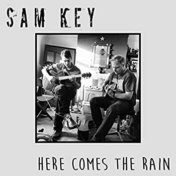 Here Comes the Rain (Acoustic)