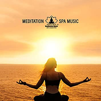 Meditation Spa Music. Life Force Energy, Self – Consciousness, Mindfulness, Amazing Time