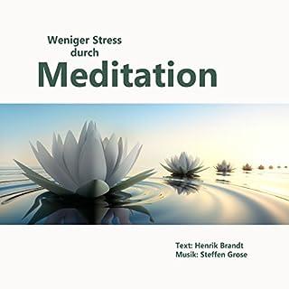 Weniger Stress durch Meditation Titelbild
