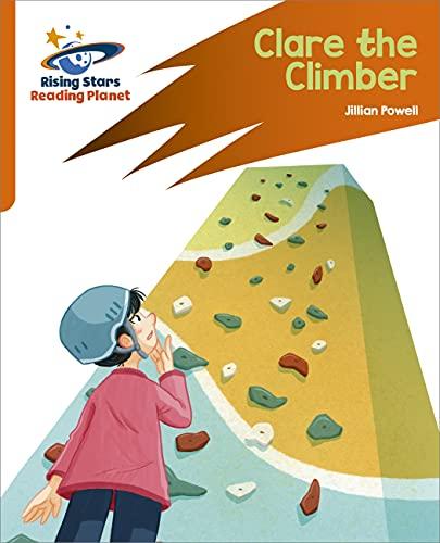 Reading Planet: Rocket Phonics – Target Practice – Clare the Climber – Orange (English Edition)