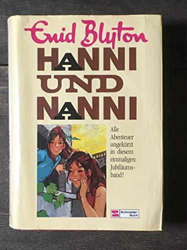 Hanni und Nanni. Alle Abenteuer ungekürzt in diesem Jubiläumsband