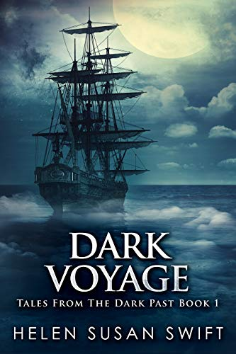 Dark Voyage: Horror And Mystery On The Arctic Seas (Tales From The Dark Past Book 1) (English Edition)