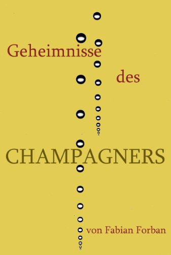 Geheimnisse des Champagners: Wissenswertes über den edelsten Wein der Welt.