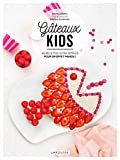 Gâteaux kids - 40 recettes ultra-simples pour un effet wahou !