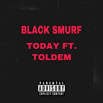 Today (feat. Toldem)