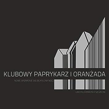 Klubowy paprykarz i oranżada. Nowe brzmienie big beatu [Na noc] (Live In Filharmonia Szczecin)