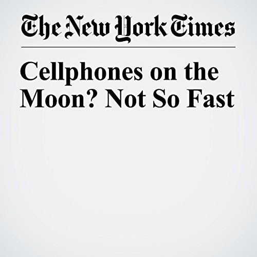 Cellphones on the Moon? Not So Fast copertina