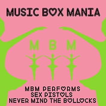 MBM Performs Sex Pistols Never Mind the Bollocks