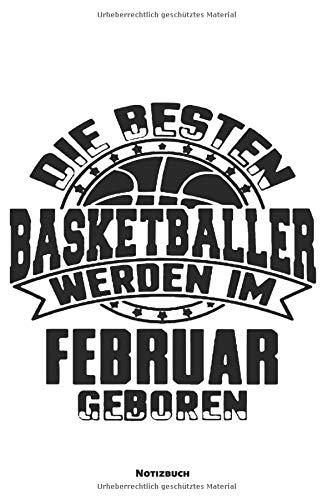 Notizbuch: Basketballer Februar Geburtstag (liniert)