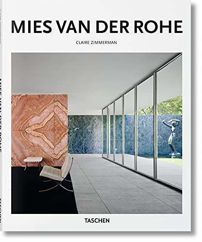 Mies Van Der Rohe: 1886-1969: the Structure of Space: Ba