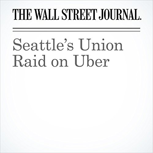 Seattle's Union Raid on Uber copertina