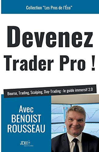 Devenez Trader Pro ! Bourse, Trading, Scalping, Day-Trading