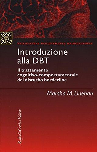 Introduzione alla DBT. Il trattamento cognitivo-comportamentale del disturbo borderline